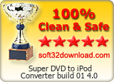 Super DVD to iPod Converter build 01 4.0 Clean & Safe award