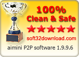 aimini P2P software 1.9.9.6 Clean & Safe award
